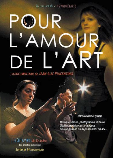 """Projection du film """"Pour l'amour de l'Art"""" le Lundi 25 novembre à 20h30 à la Cinémathèque de Corse -Soirée en présence du réalisateur Jean-Luc Piacentino-"""