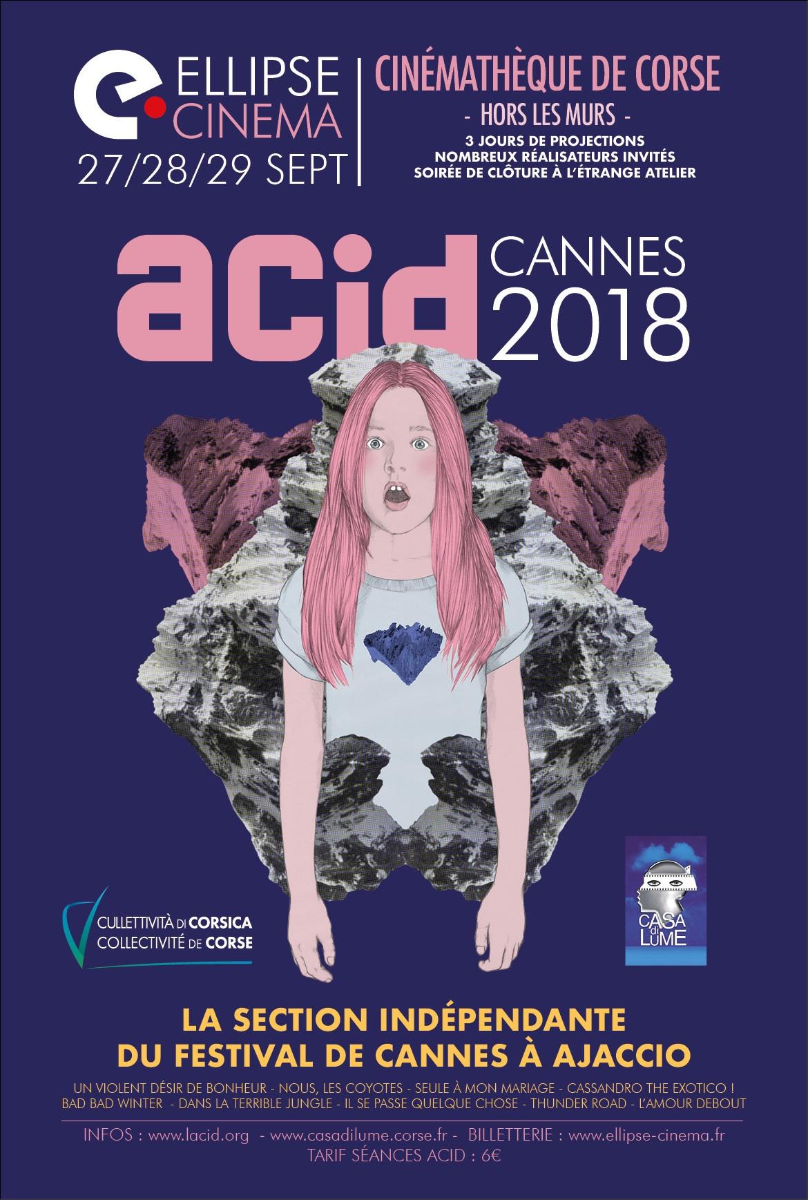 Reprise de la programmation ACID CANNES 2018 à L'Ellipse Cinéma à Ajaccio,les 27, 28 et 29 septembre 2018.