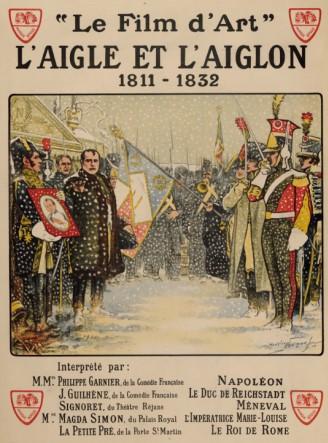 Maurice Neumont, L'Aigle et l'Aiglon (1811-1832), film d'André Calmettes, 1910, Porto-Vecchio, Cinémathèque de Corse