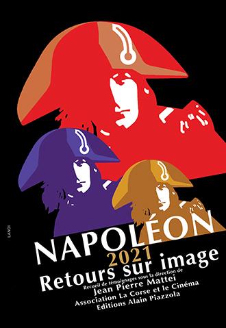 Napoléon 2021, retours sur image