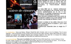 Festival les nuits Med-Clôture de la compétition-Focus sur le cinéaste Wissam CHARAF le 5 juin à Lecci au Complexe Galaxy.