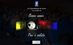 A Sinemateca Righjunali di Corsica vi prega, a Paci e a Saluta pà u 2015 !