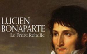 Lucien Bonaparte, le frère rebelle.